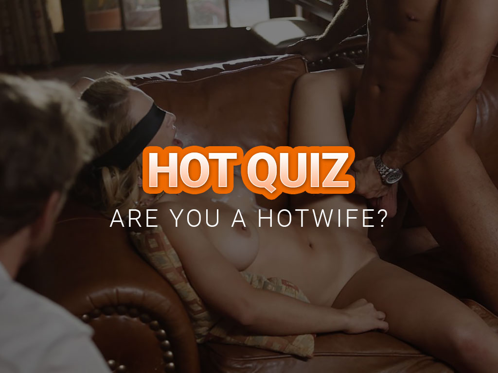 quizz are you a hotwife